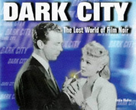 9781852869847: Dark City: Lost World of Film Noir