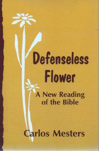 9781852870553: Defenseless Flower: a New Reading of the Bible