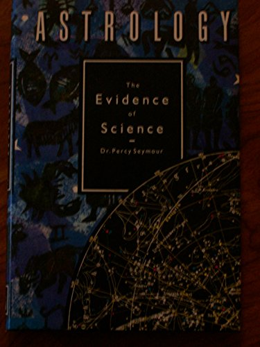 9781852910259: Astrology: The Evidence of Science
