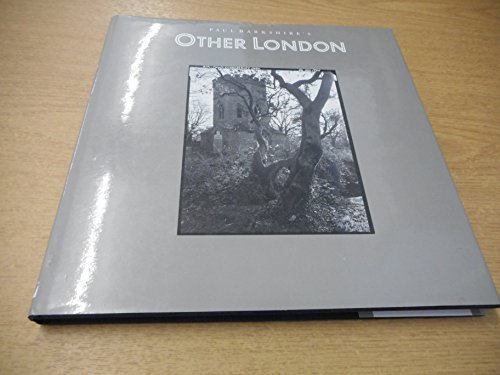 9781852910563: Paul Barkshire's Other London