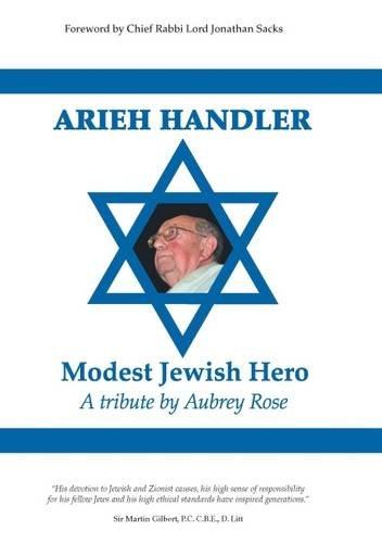 Arieh Handler: Modest Jewish Hero: Rose, Aubrey