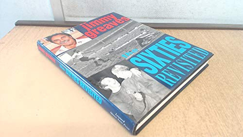 9781852915216: The Sixties Revisited
