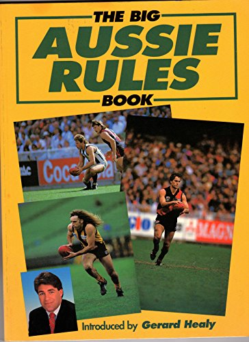 9781852915575: The Big Aussie Rules Book
