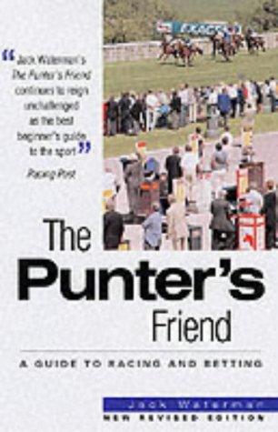 9781852916411: The Punter's Friend (Rev Ed 2001)