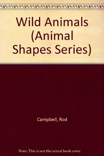 9781852920210: Wild Animals (Animal Shapes Series)