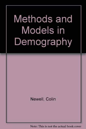 9781852930165: Methods and Models in Demography