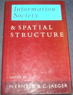 9781852930905: Information Society and Spatial Structure