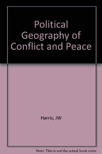 9781852931339: The Political Geography of Conflict and Peace