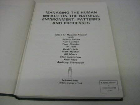 9781852931841: Managing the Human Impact on the Natural Environment: Patterns and Processes