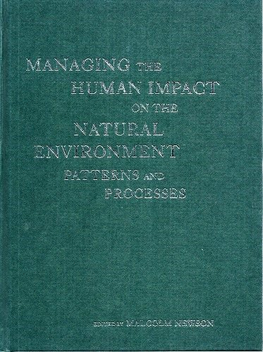 9781852931858: Managing the Human Impact on the Natural Environment: Patterns and Processes