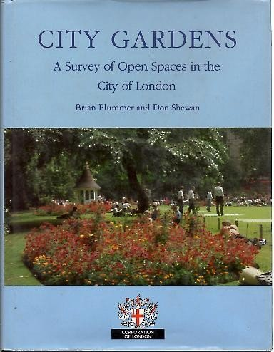 9781852932190: City Gardens: An Open Spaces Survey in the City of London