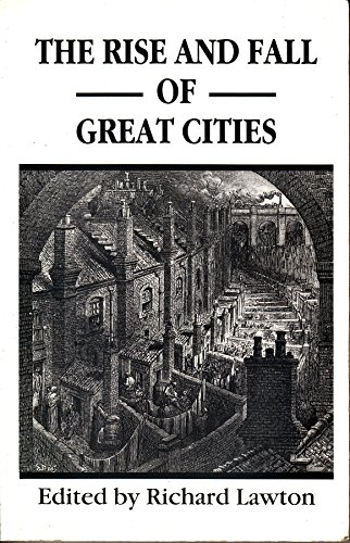 9781852932350: The Rise and Fall of Great Cities