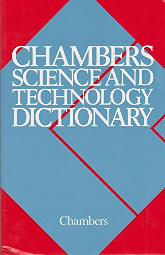 9781852961503: Chambers Science and Technology Dictionary