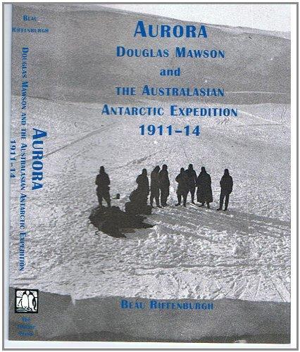 9781852971083: Aurora - Douglas Mawson & The Australasian Antarctic Expedition 1911-14
