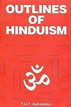 Outlines of Hinduism: T M P