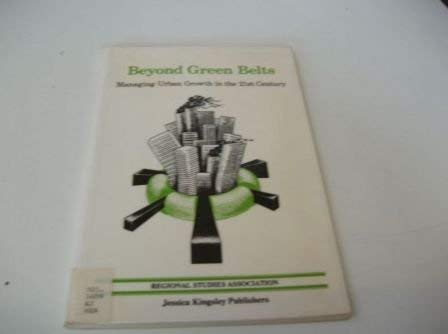 9781853020551: Beyond Green Belts: Managing Urban Growth in the 21st Century