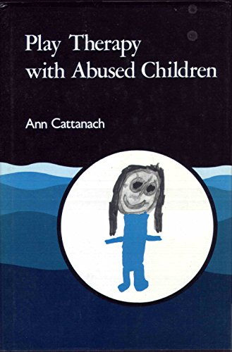 9781853021206: Play Therapy with Abused Children
