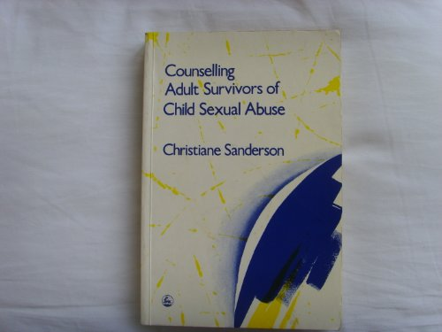9781853021381: Counselling Adult Survivors of Child Sexual Abuse.