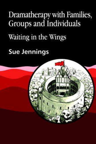 9781853021442: Dramatherapy with Families, Groups and Individuals: Waiting in the Wings (Art Therapies)