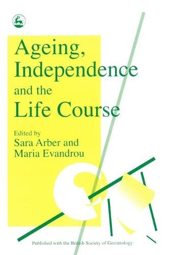 9781853021800: Ageing, Independence and the Life Course