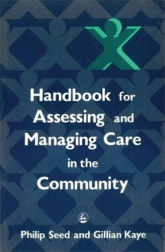 9781853022272: Handbook for Assessing and Managing Care in the Community