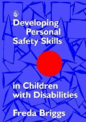 9781853022456: Developing Personal Safety Skills in Children with Disabilities