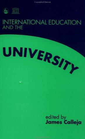 International Education and the University: Calleja, James [Editor]