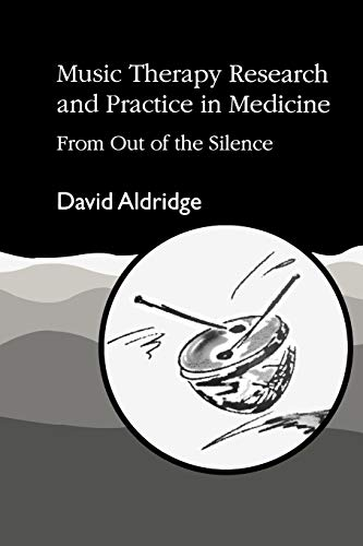 9781853022968: Music Therapy Research and Practice in Medicine: From Out of the Silence