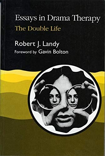 9781853023224: Essays in Drama Therapy: The Double Life