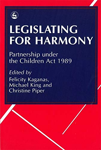 9781853023286: Legislating for Harmony: Partnership under the Children Act 1989