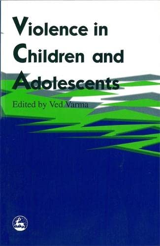 9781853023446: Violence in Children and Adolescents
