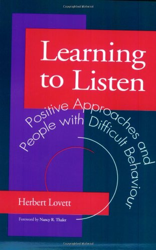 9781853023743: Learning To Listen: Positive Approaches and People with Difficult Behaviour