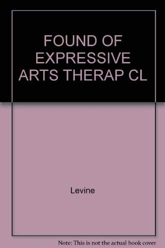 9781853024641: FOUND OF EXPRESSIVE ARTS THERAP CL