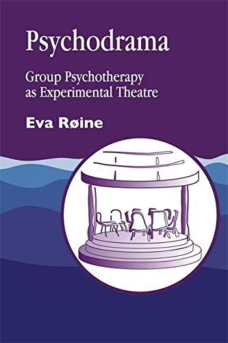 9781853024948: Psychodrama: Group Psychotherapy as Experimental Theatre