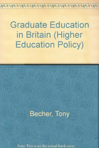 9781853025310: Graduate Education in Britain (Higher Education Policy)