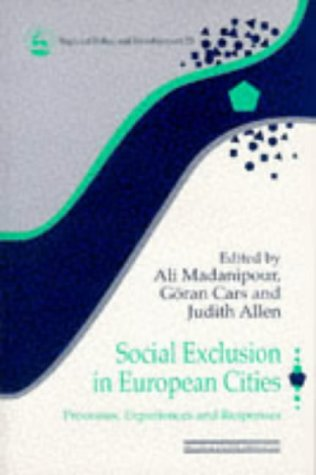 9781853026096: Social Exclusion in European Cities: Processes, Experiences, and Responses (Regional Policy and Development Series, 23)