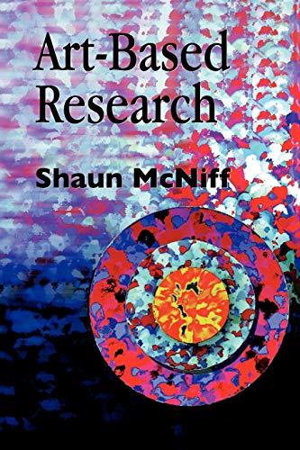 Art-Based Research: McNiff, Shaun