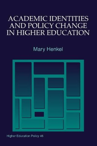 9781853026621: Academic Identities and Policy Change in Higher Education (Higher Education Policy)