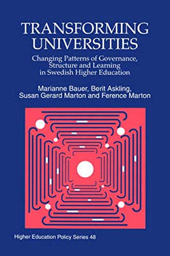 Transforming Universities: Changing Patterns of Governance, Structure and Learning in Swedish ...