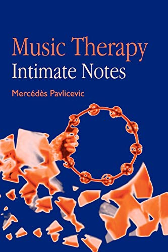 9781853026928: Music Therapy: Intimate Notes