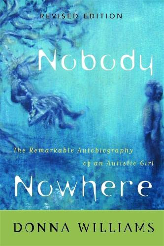 9781853027185: Nobody Nowhere: The Remarkable Autobiography of an Autistic Girl