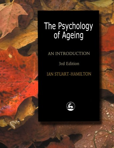 Psychology of Ageing by Ian Stuart Hamilton: Ian Stuart-Hamilton