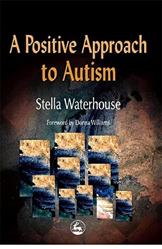 9781853028083: A Positive Approach to Autism