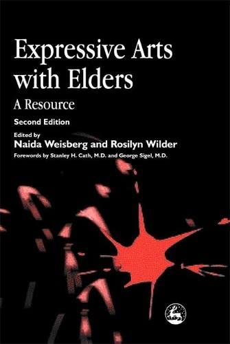 9781853028199: Expressive Arts with Elders: A Resource Second Edition