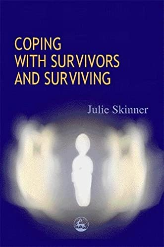 9781853028229: Coping with Survivors and Surviving