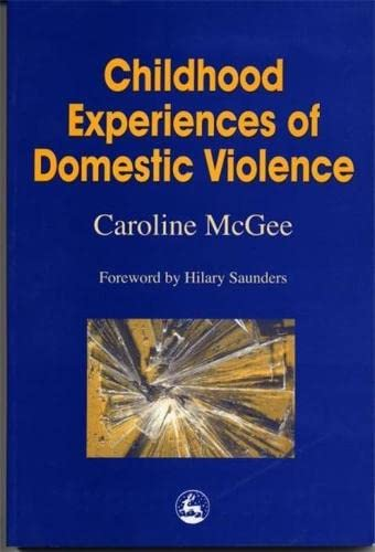 9781853028274: Childhood Experiences of Domestic Violence