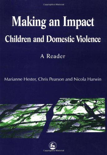 9781853028441: Making an Impact: Children and Domestic Violence - A Reader