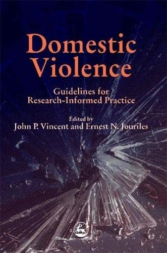 9781853028540: Domestic Violence: Guidelines for Research-Informed Practice