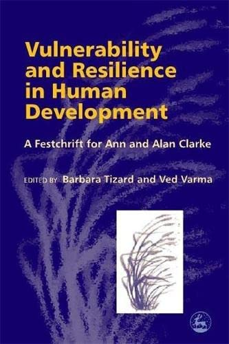 Vulnerability and Resilience in Human Development: Ved P Varma