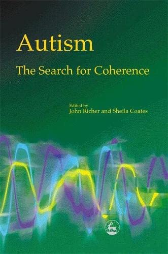 9781853028885: Autism - The Search for Coherence